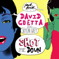 David GUETTA - Shot Me Down