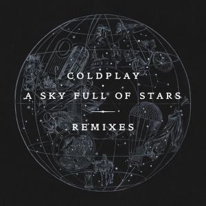 COLDPLAY - A Sky Full Of Stars (Robin Schulz rmx)
