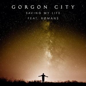GORGON CITY - Saving My Life