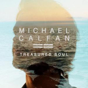 Michael CALFAN - Treasured Soul