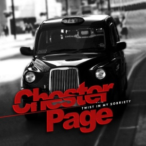 CHESTER PAGE - Twist In My Sobriety
