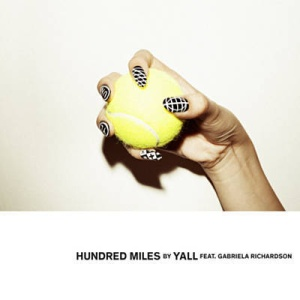 YALL - Hundred Miles