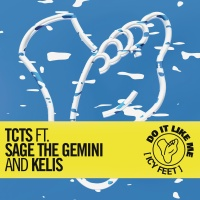 TCTS - Do It Like Me (Icy Feet)