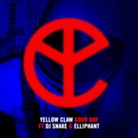 YELLOW CLAW - Good Day