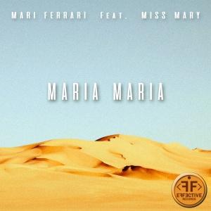Mari FERRARI - Maria Maria