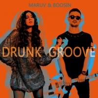 MARUV - Drunk Groove