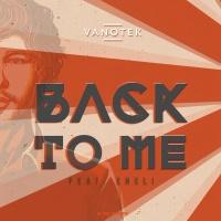 VANOTEK - Back To Me