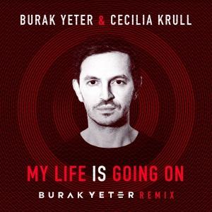BURAK YETER - My Life Is Going On