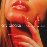 Ally BROOKE & A BOOGIE WIT DA HOODIE - Lips Don't Lie