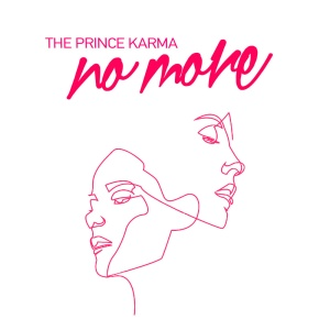 The PRINCE KARMA - No More
