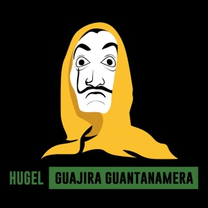 HUGEL - Guajira Guantanamera