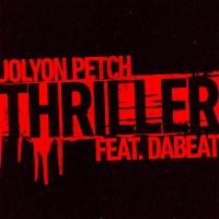 Jolyon PETCH & DABEAT - Thriller