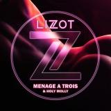 LIZOT - Menage A Trois