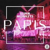 SUPER MONKEYS - Paris