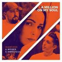MOSES - A Million on My Soul