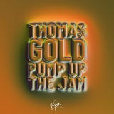 Thomas GOLD - Pump Up The Jam