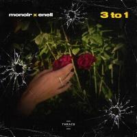 MONOIR - 3 To 1