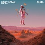 CHAEL - Don't Speak