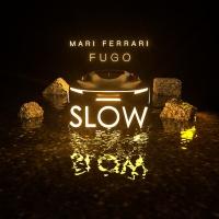Mari FERRARI - Slow