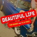 Tom BOXER - Beautiful Life