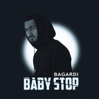 BAGARDI - Baby Stop